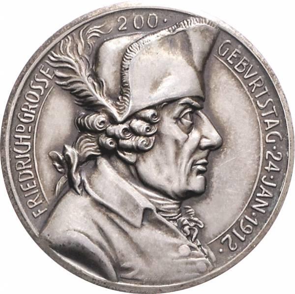 Silbermedaille auf den 200. Geburtstag des Königs Friedrich II., 1912 vorzüglich